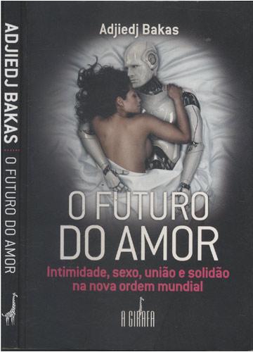 O Futuro do Amor