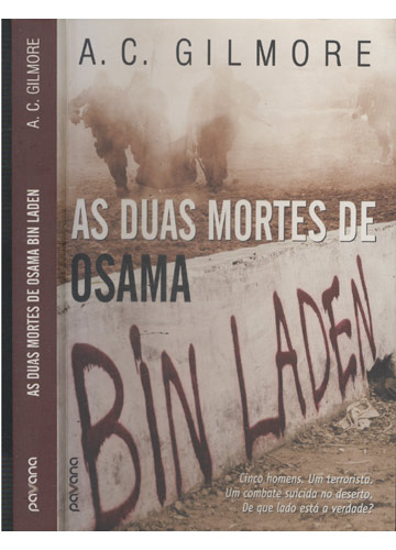 As Duas Mortes de Osama Bin Laden
