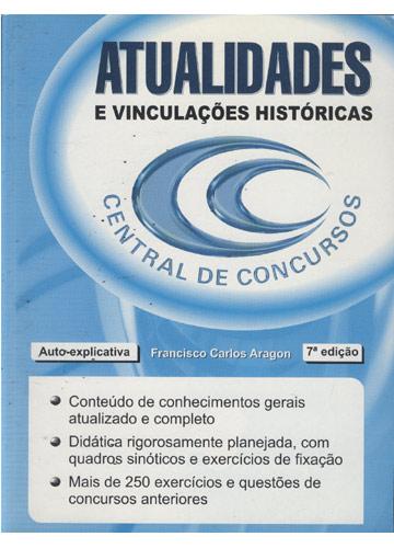 Atualidades e Vinculações Históricas