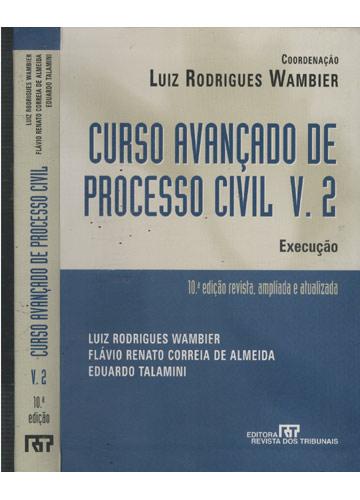 Curso Avançado de Processo Civil - Volume 2