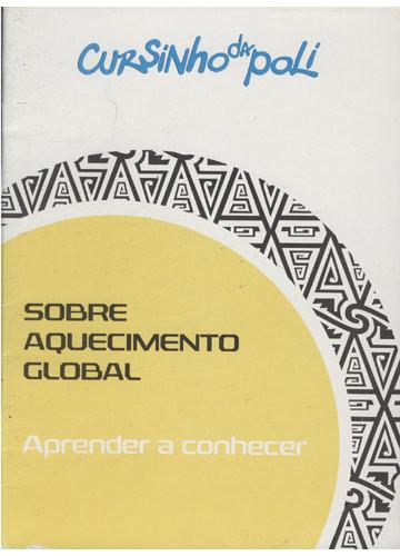 Cursinho da Poli - Aprender a Conhecer - Sobre Aquecimento Global
