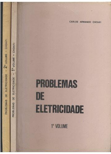 Problemas de Eletricidade - 2 Volumes