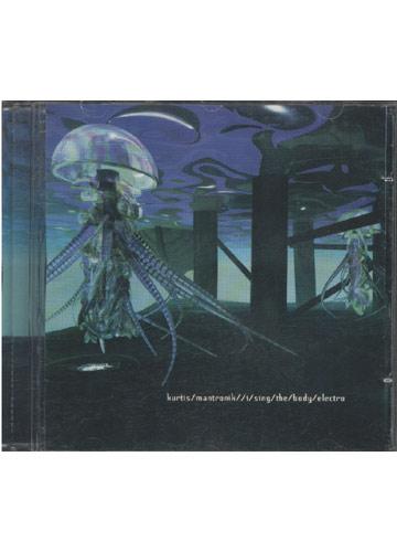Kurtis Mantronik - I Sing The Body Electro