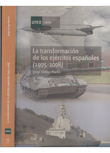 La Transformación de los Ejércitos Españoles - 1975-2008