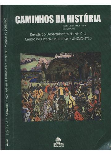 Caminhos da História - Revista do Departamento de História - CCH - UNIMONTES - Volume 15 - Nº.2 - 2010