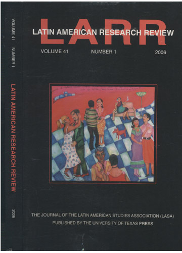 Latin American Research Review - Volume 41 - Number 1 - 2006