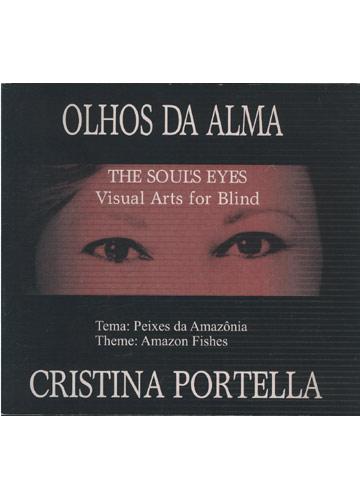 Olhos da Alma \ The Soul's Eye's