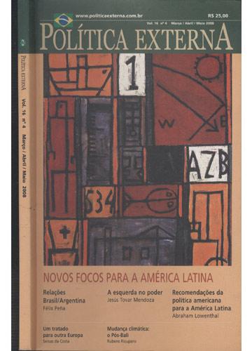 Política Externa - Vol. 16 - Nº.4 - Março / Abril / Maio - 2008
