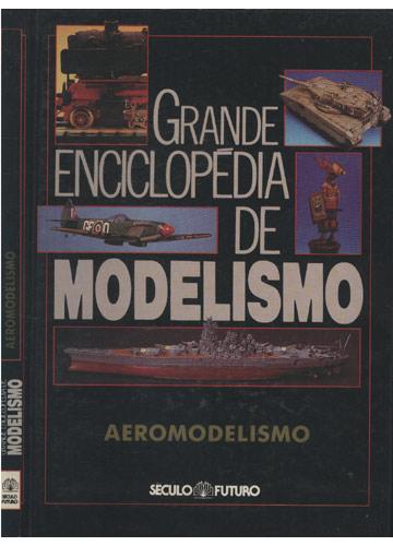 Grande Enciclopédia de Modelismo - Aeromodelismo