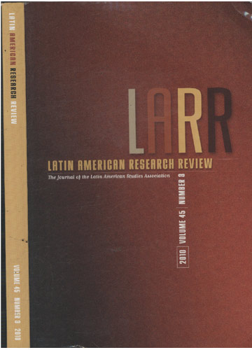 Latin American Research Review - Volume 45 - Number 3 - 2010
