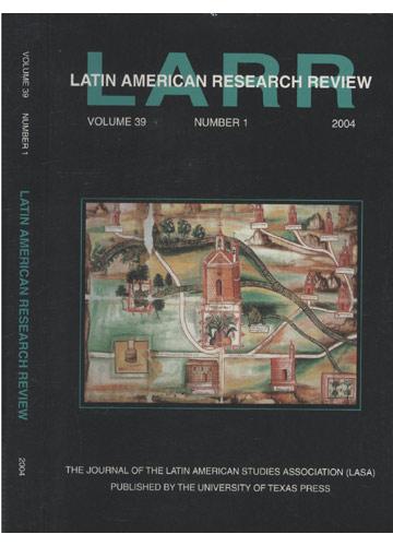 Latin American Research Review - Volume 39 - Número 1 - 2004