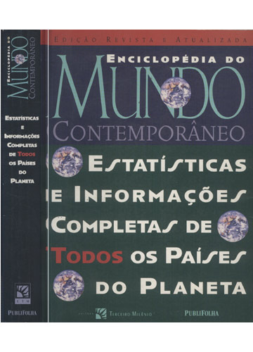 Enciclopédia do Mundo Contemporâneo - Estatísticas e Informações Completas de Todos os Países do Planeta