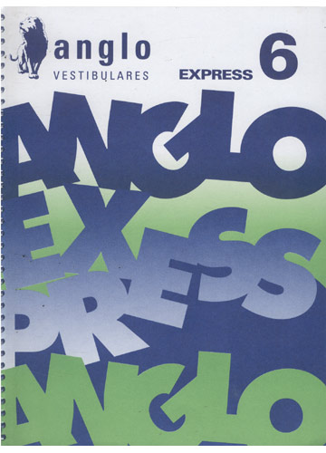 Anglo Vestibulares - Express 6
