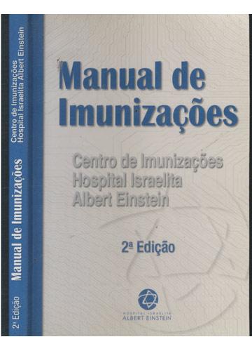Manual de Imunizações - Centro de Imunizações Hospital Israelita Albert Einstein