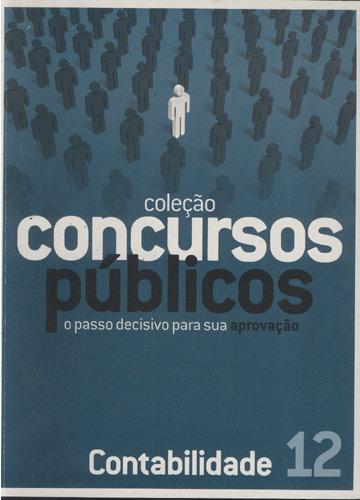Coleção Concursos Públicos - Contabilidade - Volume 12