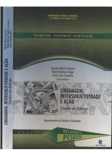 Linguagem Intersubjetividade e Ação
