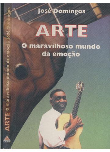 Arte - O Maravilhoso Mundo da Emoção - Com dedicatória do autor