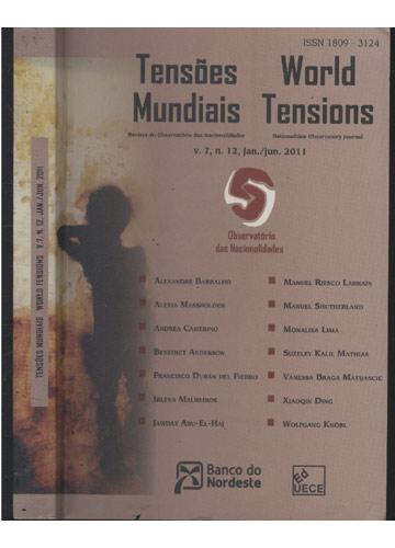 Tensões Mundiais / World Tensions - Volume 7 - Nº12 - Jan./Jun. 2011