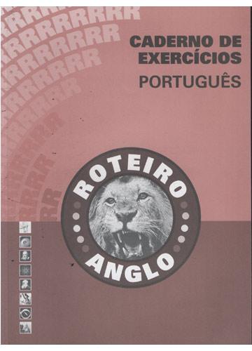 Roteiro Anglo - Caderno de Exercícios - Português