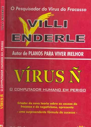 Vírus Ñ - O Computador Humano em Perigo