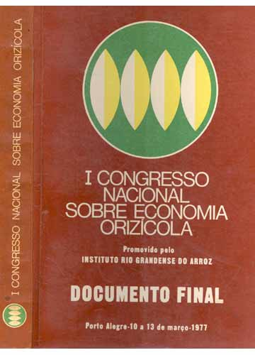 I Congresso Nacional Sobre Economia Orizícola