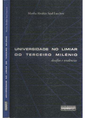 Universidade no Limiar do Terceiro Milênio - Com Dedicatória do Autor