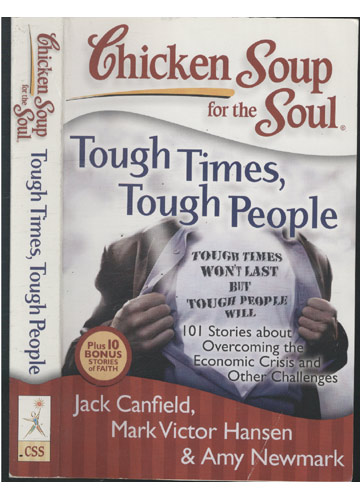 Chicken Soup For The Soul - Tough Times Tough People