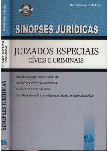 Sinopses Jurídicas - Juizados Especiais Cíveis e Criminais