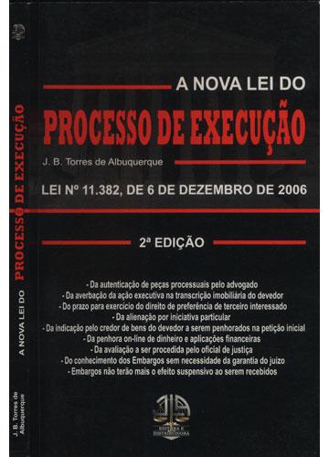 A Nova Lei do Processo de Execução