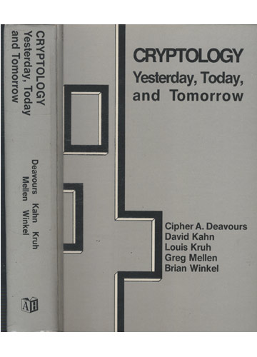 Cryptology - Yesterday Today and Tomorrow