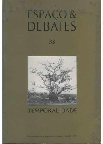 Espaço e Debates - Volume 33 - Temporalidade - Memória e Cotidiano da Cidade