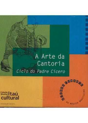 A Arte da Cantoria - Ciclo do Padre Cícero