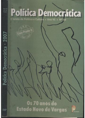 Política Democrática - 2007 - Ano VI - Nº 19