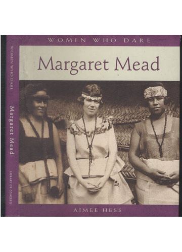 Margaret Mead - Women Who Dare