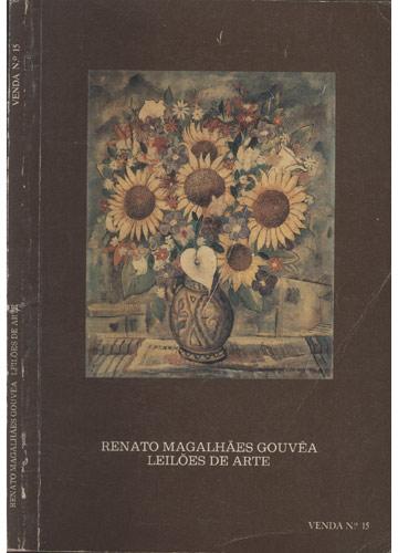 Renato Magalhães Gouvêa - Leilões de Arte - Venda N.° 15