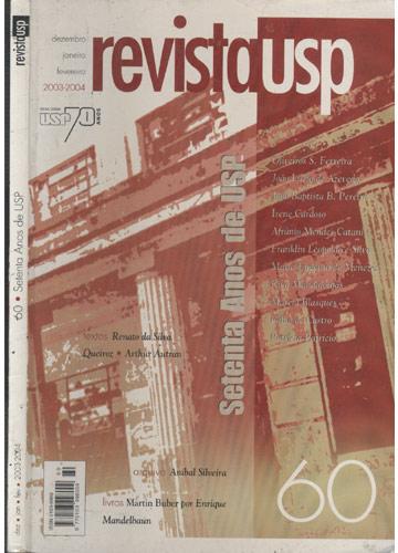 Revista Usp - N.º 60 - Setenta Anos de USP - Dez / Jan / Fev 2003-2004