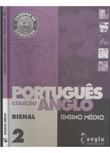 Caderno de Exercícios - Português -  Ensino Médio - Volume 2 - Bienal - Anglo Sistema de Ensino