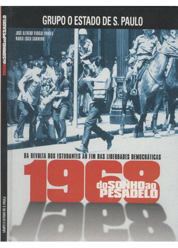 1968 - Do Sonho ao Pesadelo