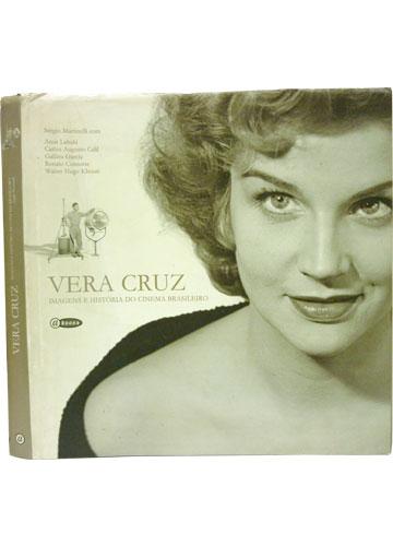 Vera Cruz - Imagens e História do Cinema Brasileiro