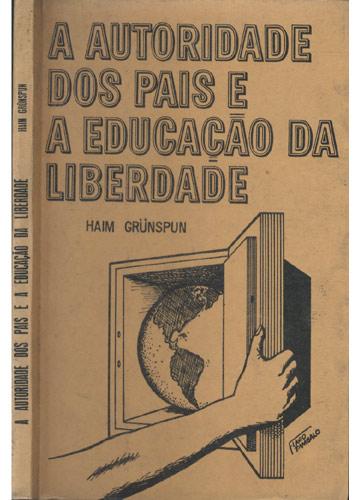 A Autoridade dos Pais e a Educação da Liberdade