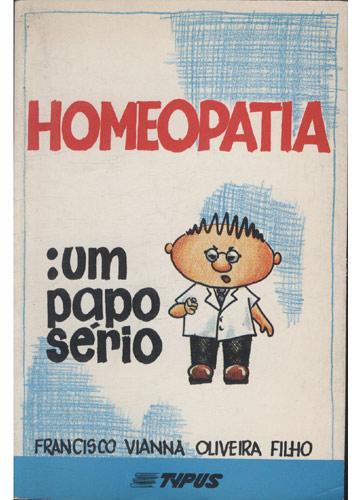 Homeopatia - Um Papo Sério