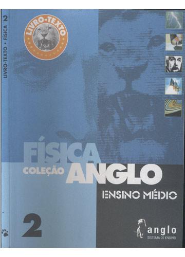 Livro-Texto - Física - Coleção Anglo - Livro 2 - Ensino Médio