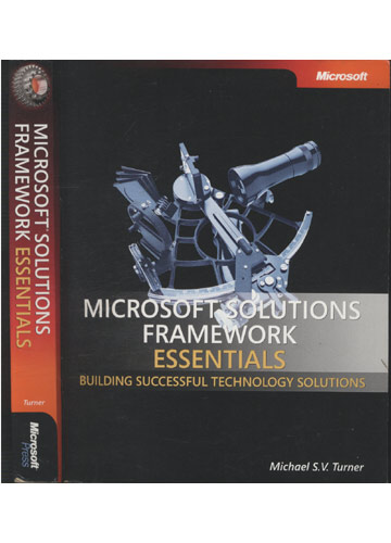 Microsoft Solutions Framework Essentials