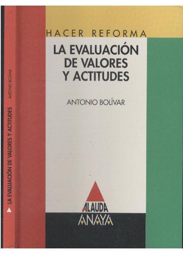 La Evaluación de Valores y Actitudes