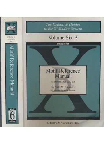 Motif Reference Manual - Volume 6B