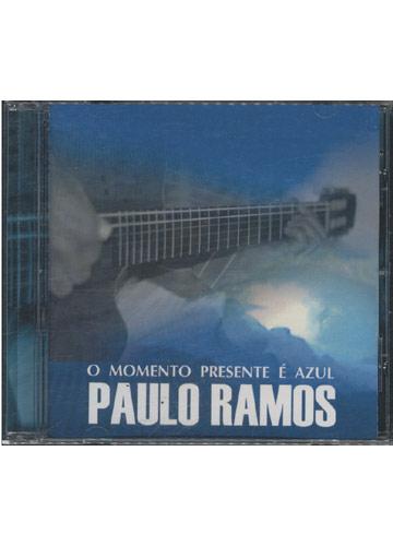 Paulo Ramos - O Momento Presente é Azul