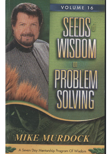 Seeds of Wisdom on Problem Solving