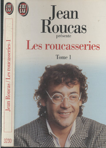 Les Roucasseries - Tome 1