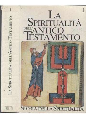 La Spiritualitá Dell'Antico Testamento - Volume 1