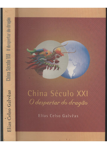 China Século XXI - O Despertar do Dragão